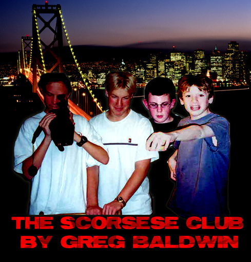 The Scorsese Club - Will Southard, Trey Astbury, Kevin Oliver, Greg Baldwin