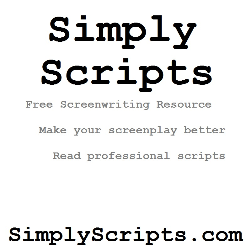 Simplyscripts Simplyscripts Free Screenwriters Screenplay Resource