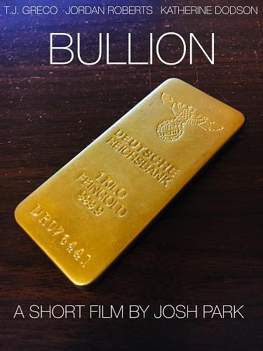 Bullion Poster
