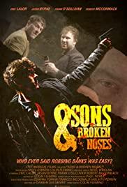 Sons & Broken Noses by Damien Aulsberry filmed