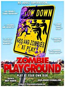 Zombie Playground by Brett Martin