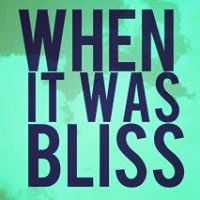 When It Was Bliss poster