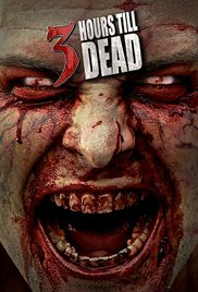 3 hours till dead film review